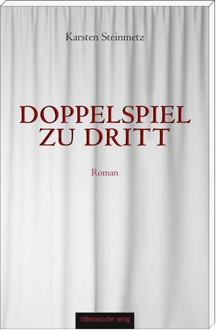 Karsten Steinmetz: Doppelspiel zu dritt