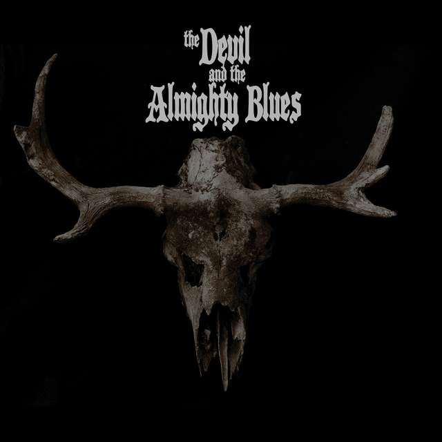 The Devil & The Almighty Blues