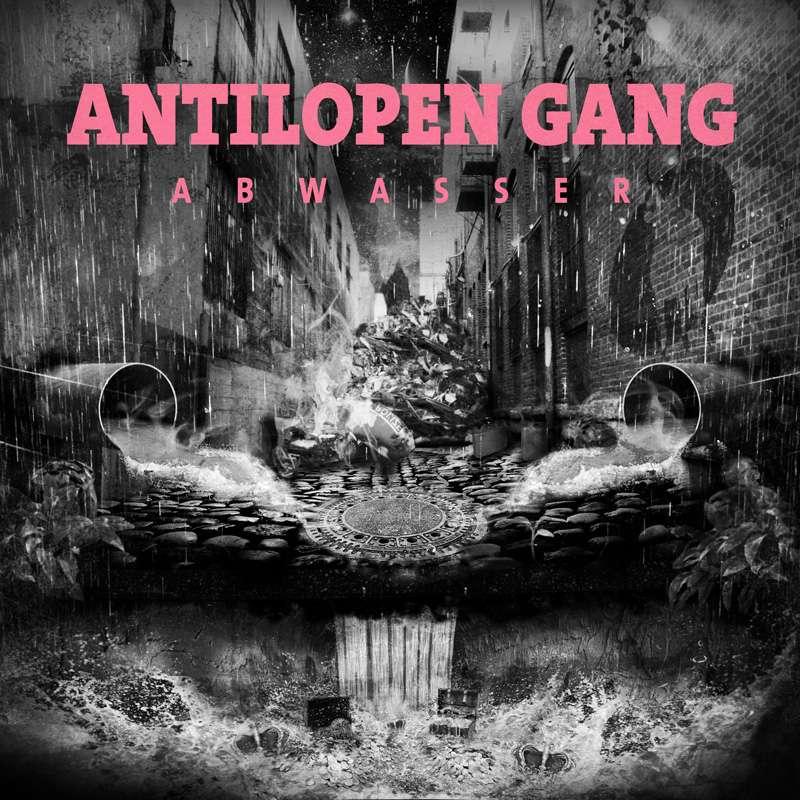 Antilopen Gang - Abwasser