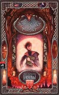 Henry Neff: Schule der Magier