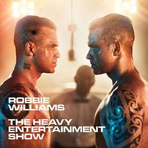 "Robbie Williams ""The Heavy Entertainment Show"""