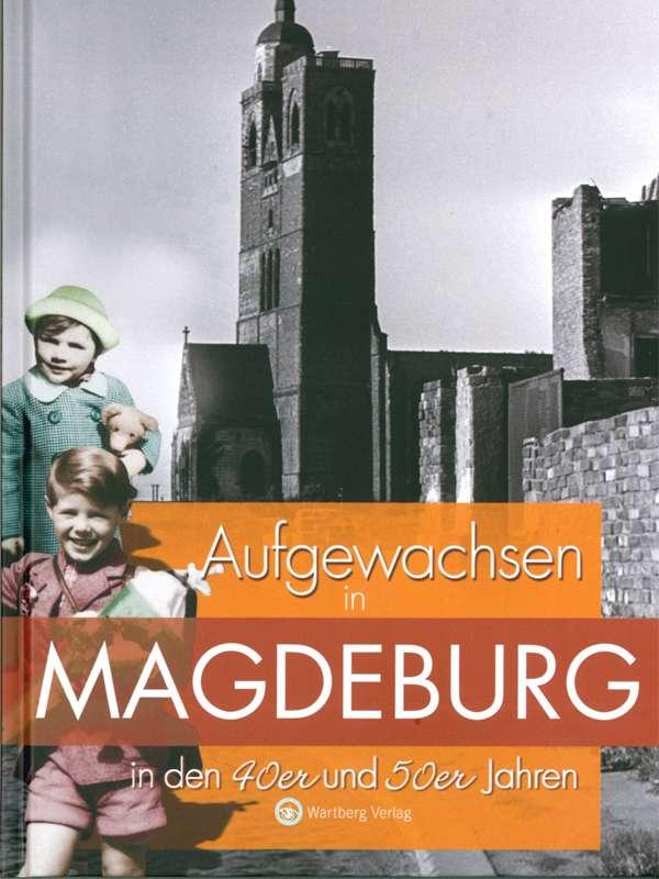 Aufgewachsen in Magdeburg