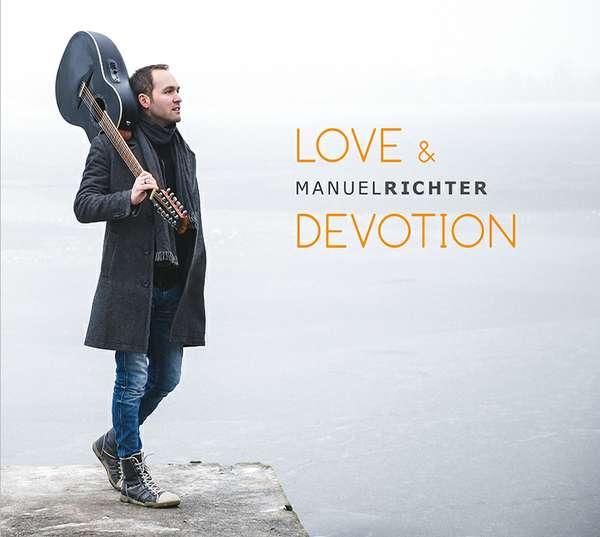 """Manuel Richter """"Love & Devotion"""""""