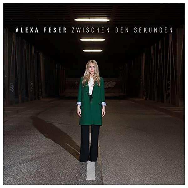 Alexa Feser - Zwischen den Sekunden