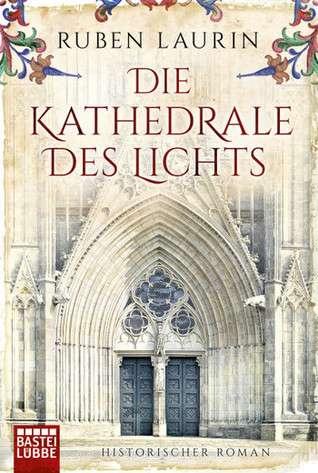 Rubin Laurin: Kathedrale des Lichts