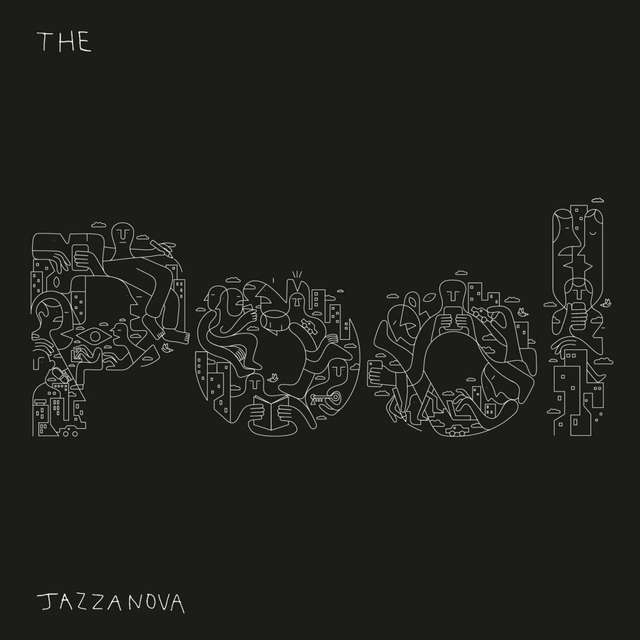 The Pool - Jazzanova