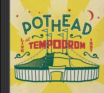 Pothead live at Tempodrom