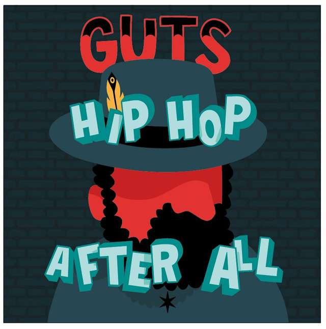 Guts: HipHop After All